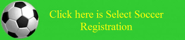 Click Here for Select Soccer Registration
